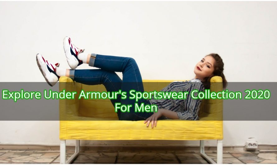 Explore Under Armour's Sportswear Collection 2020 for Men