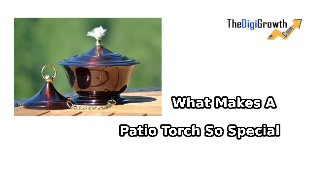 Patio Torch So Special
