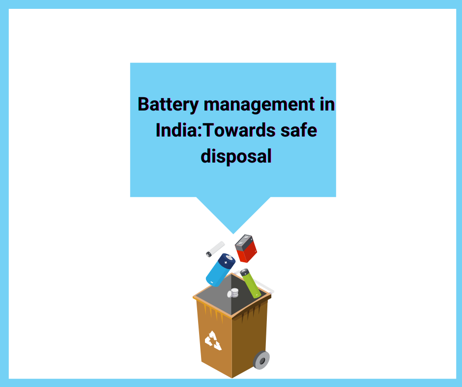 Battery management in India Towards safe disposal Corpseed f9f2dbe8