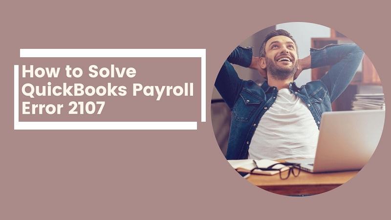 QuickBooks-Payroll-Error-2107-608edb99