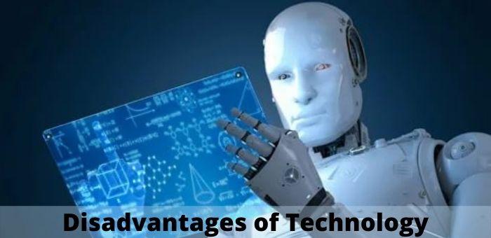 Disadvantage Of Technology